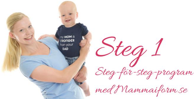steg ett mot att bli en starkare mamma